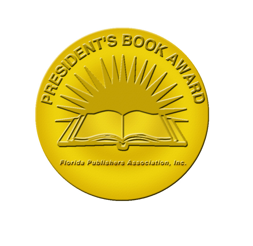 [Florida Publishers Association Inc. Presidents Book Awards 2006]